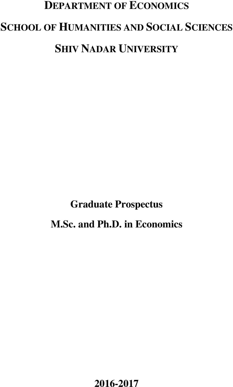 phd dissertation in economics Interest in phd by publication as opposed to the more traditional phd by dissertation  doctor of philosophy (phd new economics foundation, 2002.