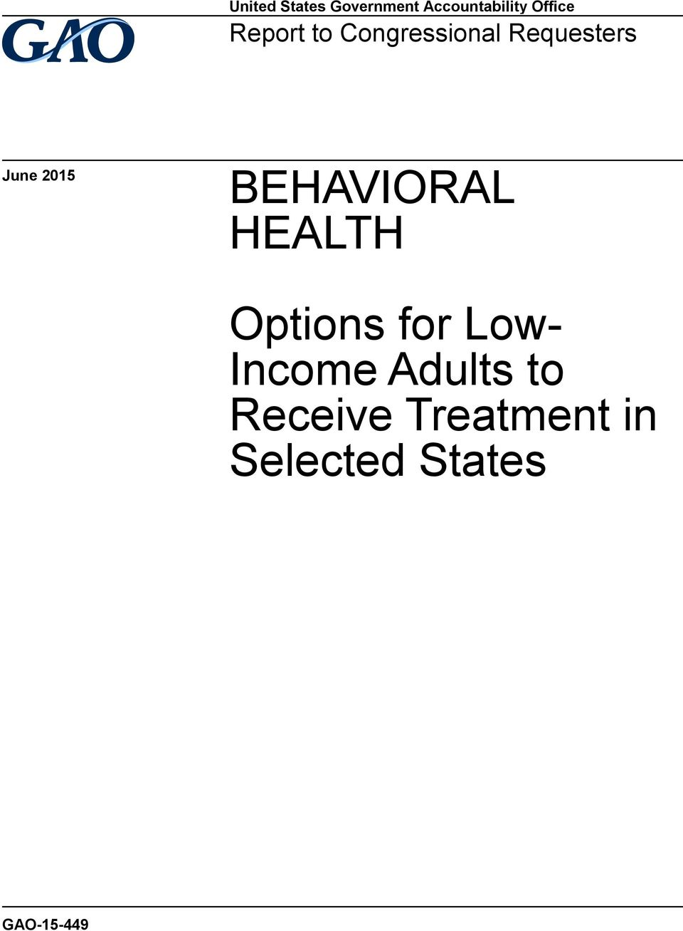 BEHAVIORAL HEALTH Options for Low- Income
