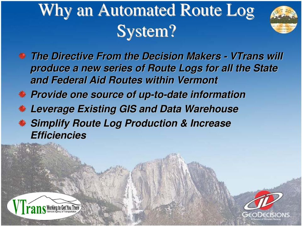 Route Logs for all the State and Federal Aid Routes within Vermont Provide one