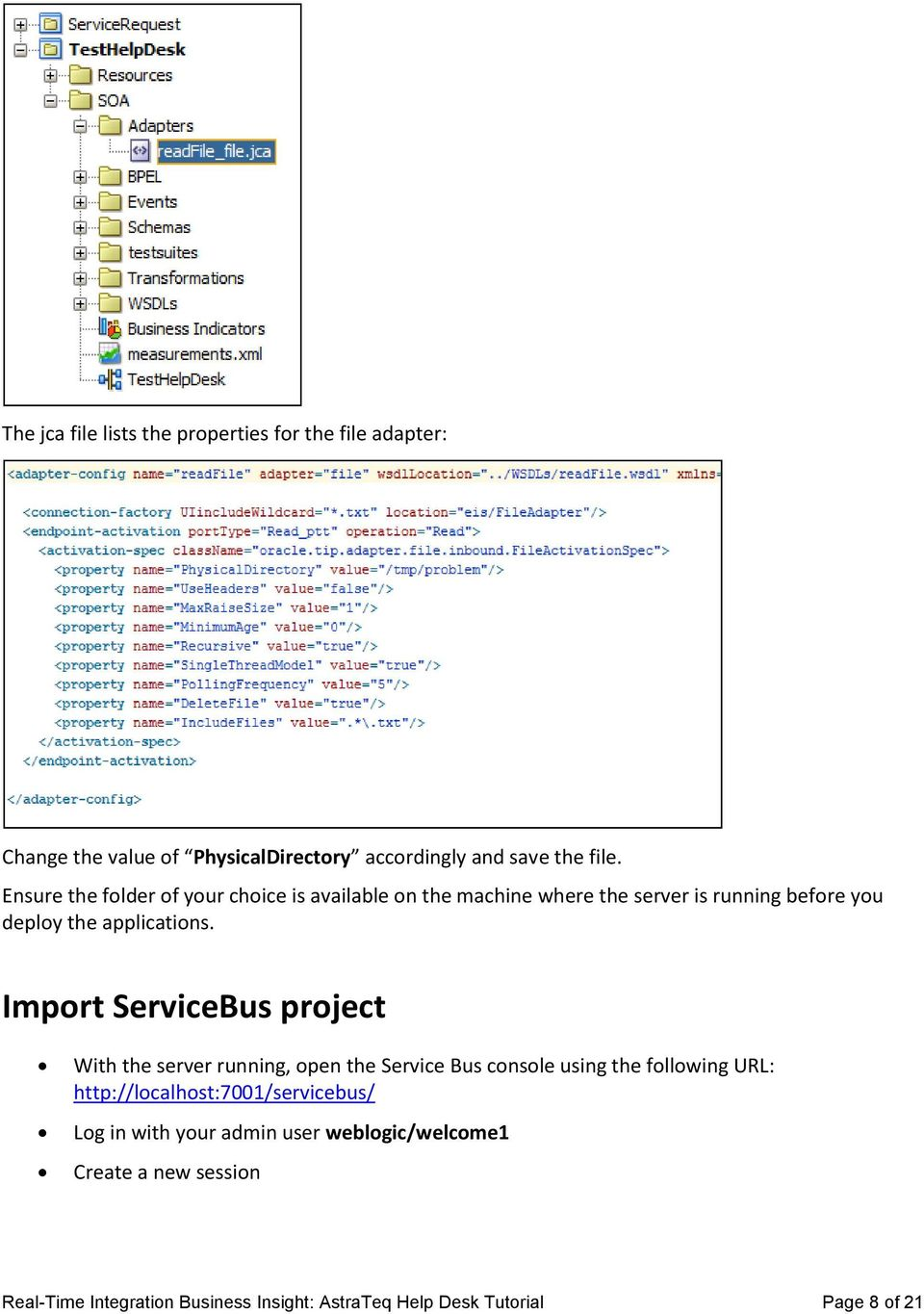 Import ServiceBus project With the server running, open the Service Bus console using the following URL: