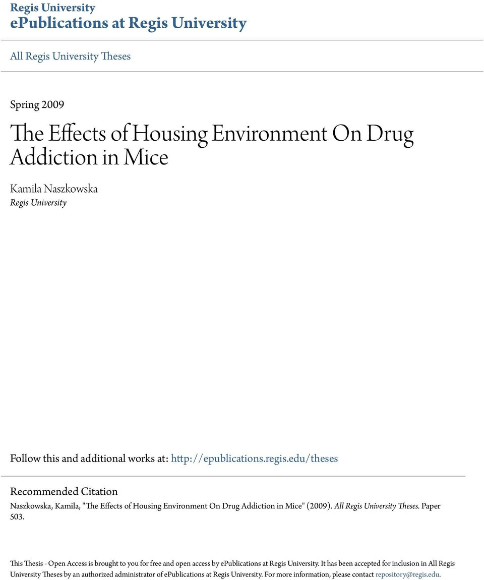 recommendation thesis about drug addiction Final recommendation statement drug use  persons who initiate marijuana use at younger ages are more likely to progress to drug abuse and dependence as adults.
