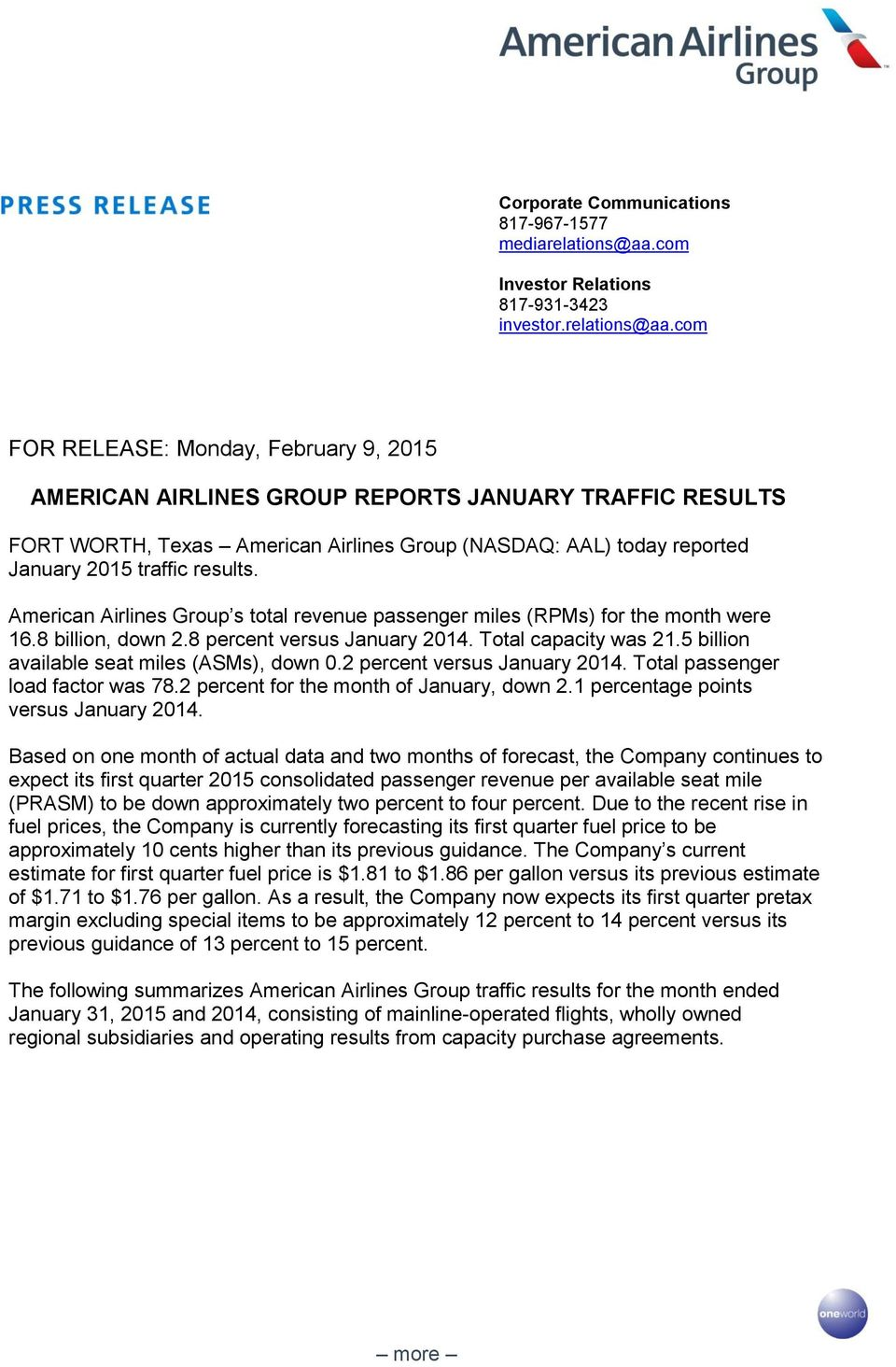 com FOR RELEASE: Monday, AMERICAN AIRLINES GROUP REPORTS JANUARY TRAFFIC RESULTS FORT WORTH, Texas American Airlines Group (NASDAQ: AAL) today reported January 2015 traffic results.