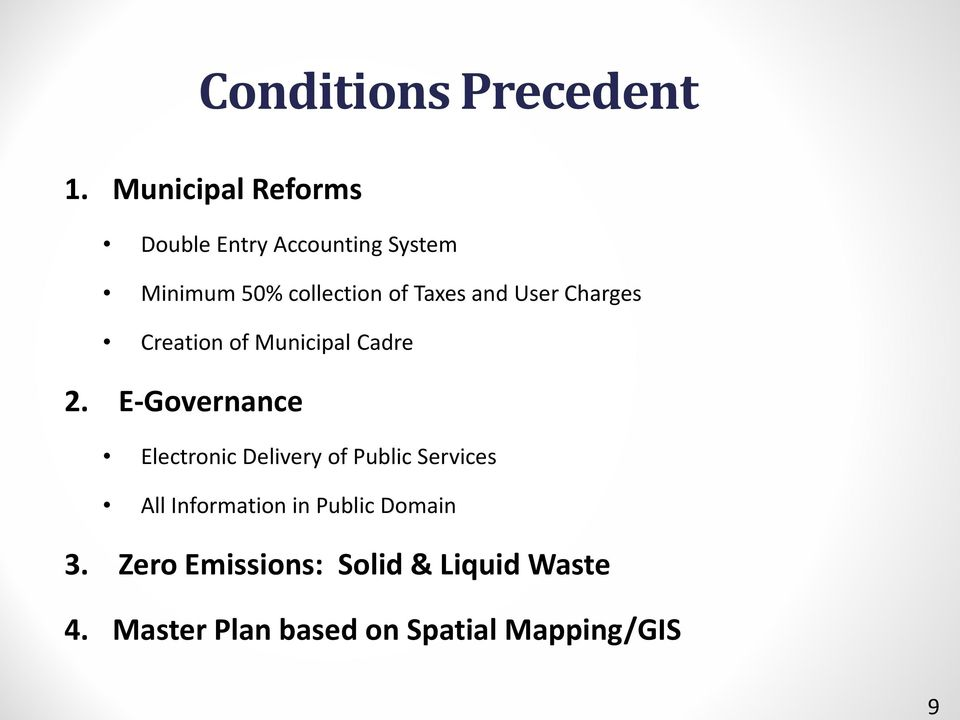 and User Charges Creation of Municipal Cadre 2.