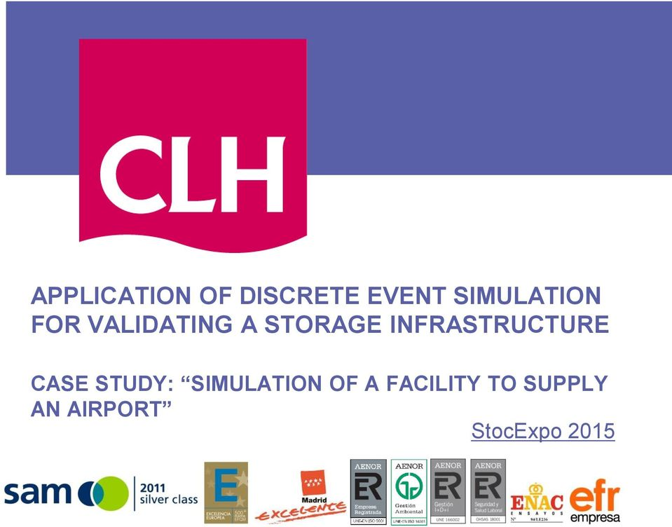 INFRASTRUCTURE CASE STUDY: SIMULATION