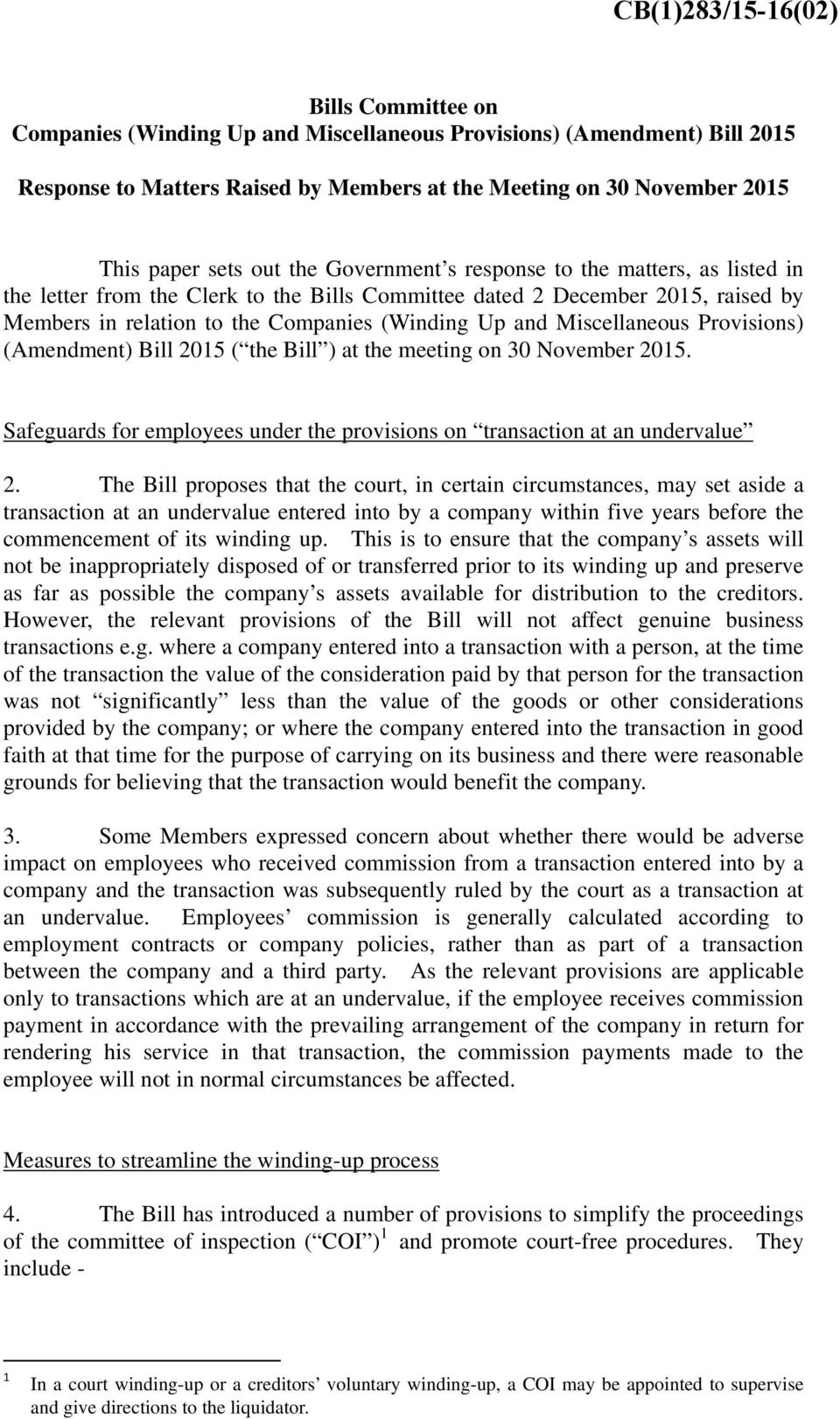 Miscellaneous Provisions) (Amendment) Bill 2015 ( the Bill ) at the meeting on 30 November 2015. Safeguards for employees under the provisions on transaction at an undervalue 2.
