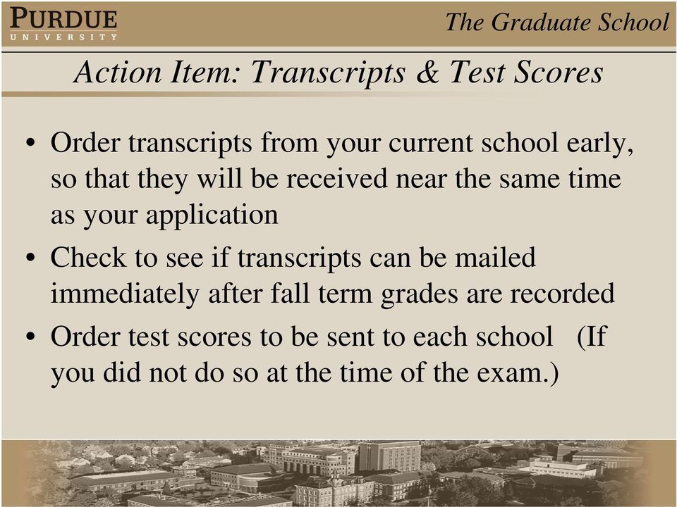 see if transcripts can be mailed immediately after fall term grades are recorded