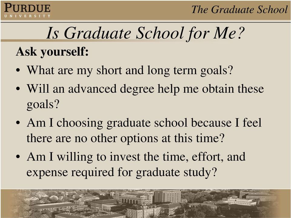 Will an advanced degree help me obtain these goals?