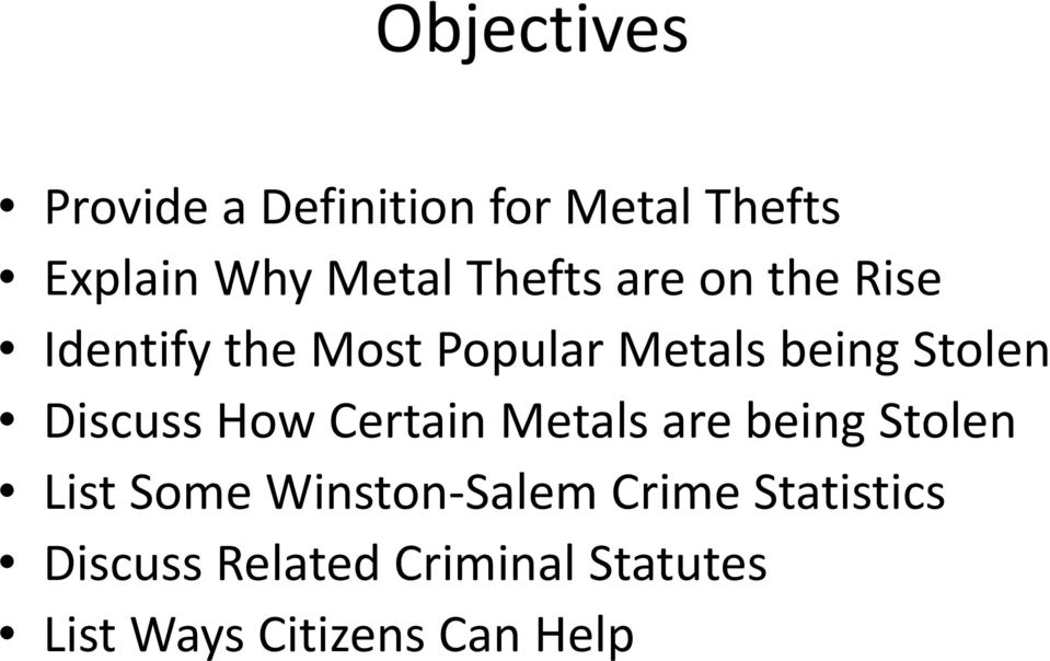 Discuss How Certain Metals are being Stolen List Some Winston Salem