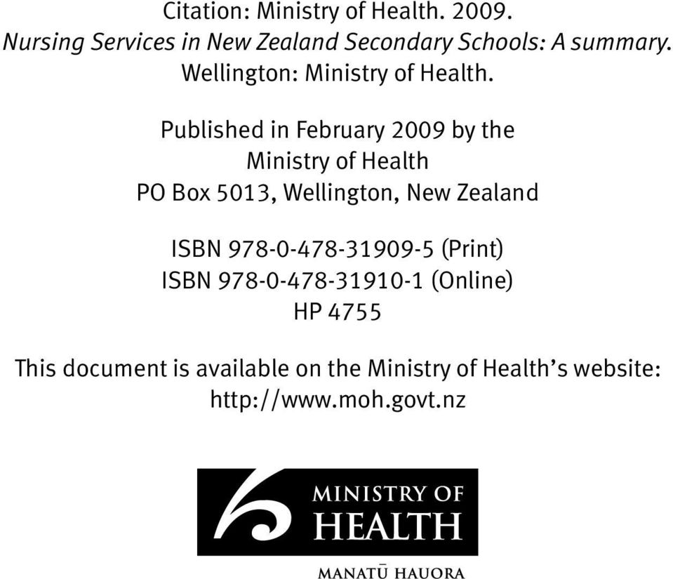 New Zealand ISBN 978-0-478-31909-5 (Print) ISBN 978-0-478-31910-1 (Online) HP