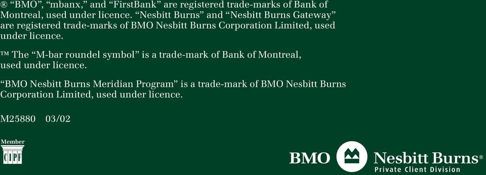 used under licence. The M-bar roundel symbol is a trade-mark of Bank of Montreal, used under licence.