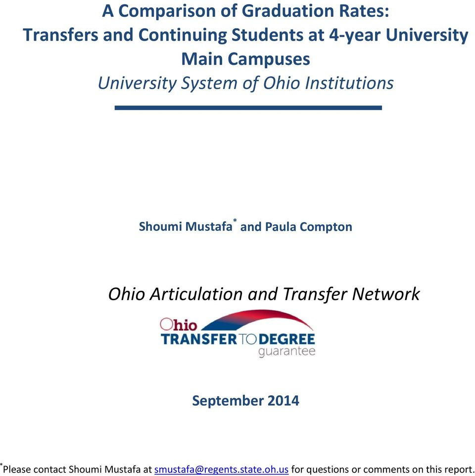 and Paula Compton Ohio Articulation and Transfer Network September 2014 * Please