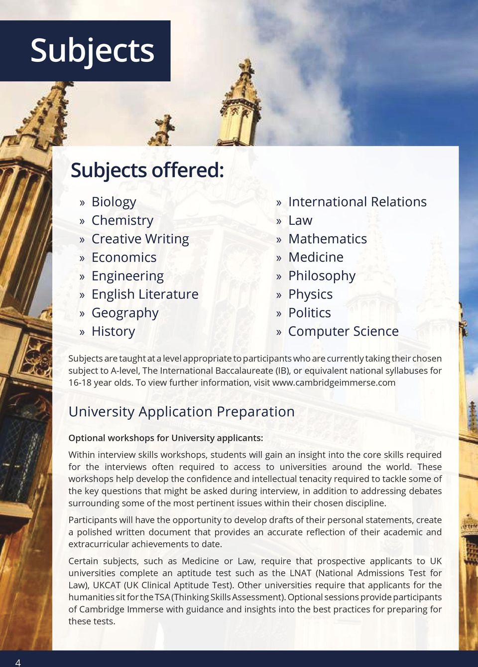 syllabuses for 16-18 year olds. To view further information, visit www.cambridgeimmerse.