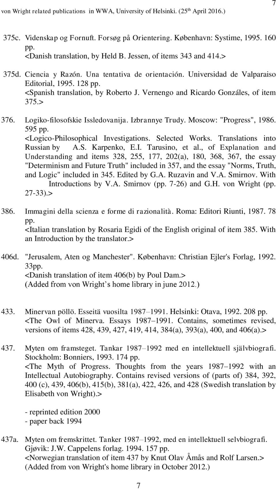 Publications by and related to Georg Henrik von Wright kept in WWA - PDF
