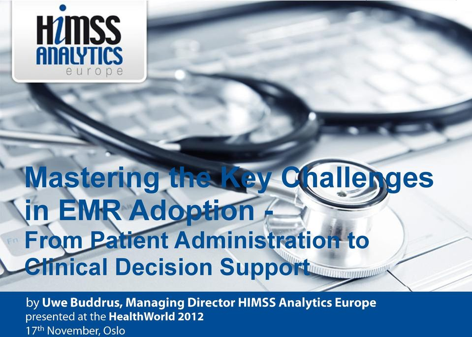 Support Copyright by HIMSS Analytics Europe