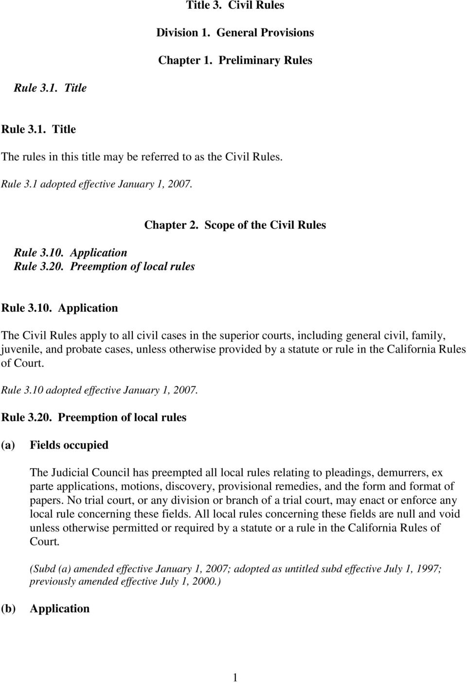 Application Rule 3.20. Preemption of local rules Chapter 2.