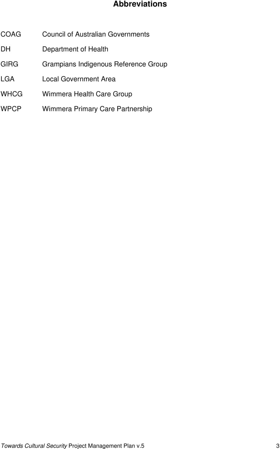 Group Local Government Area Wimmera Health Care Group Wimmera