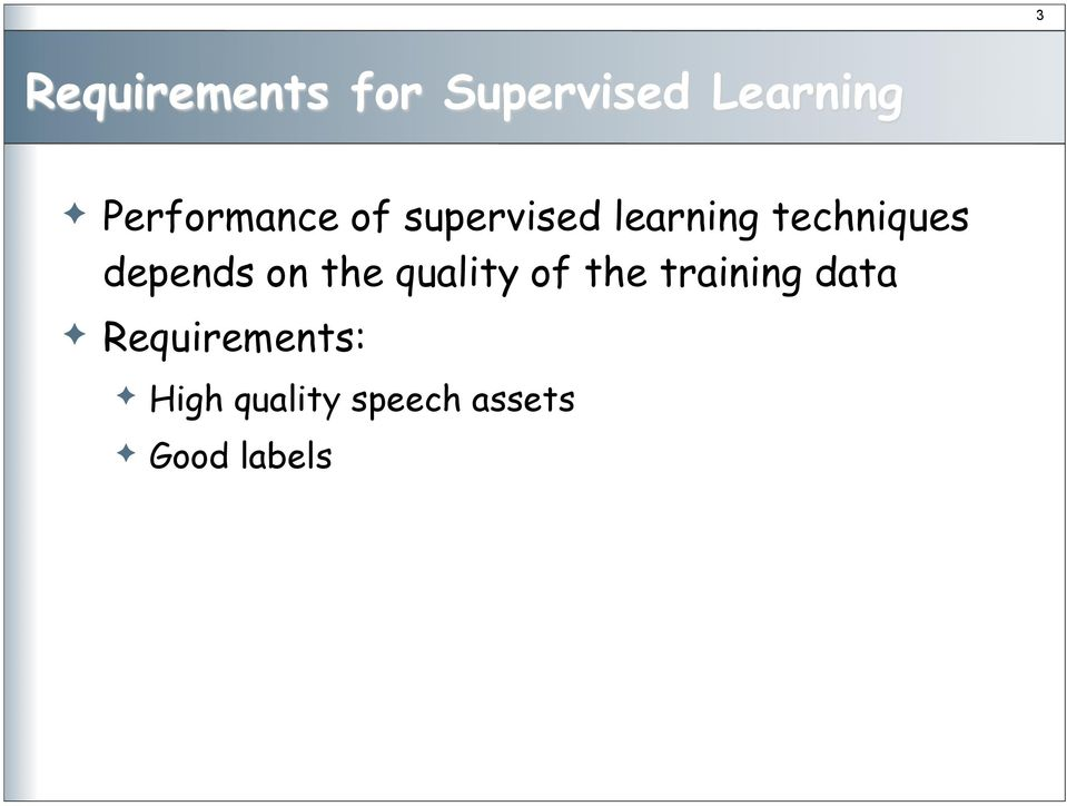 depends on the quality of the training data!