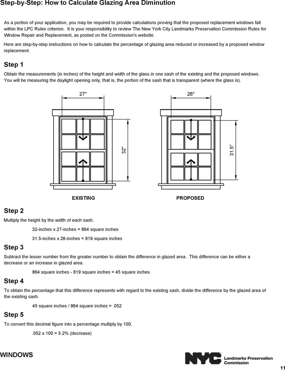 Here are step-by-step instructions on how to calculate the percentage of glazing area reduced or increased by a proposed window replacement.