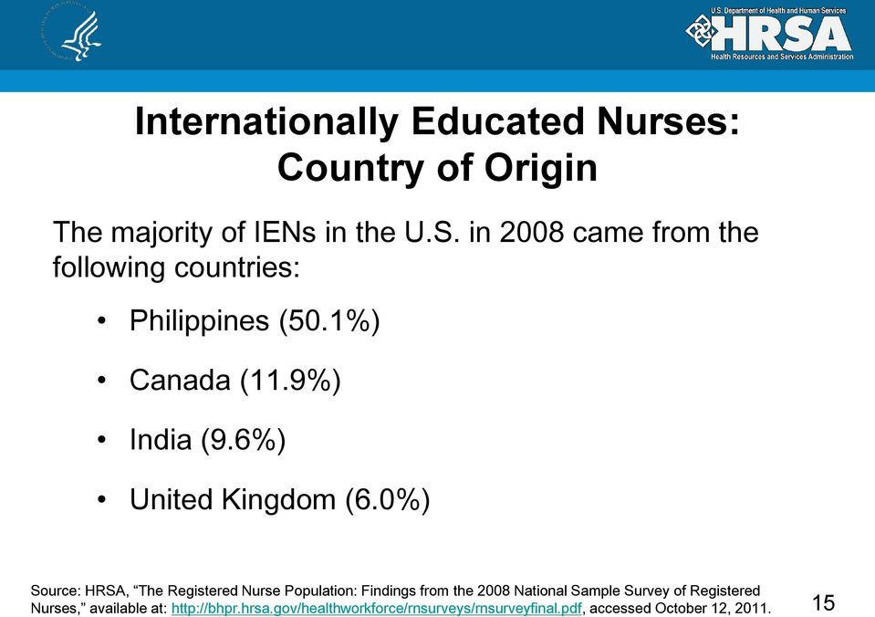 nurse migration from a source country The migration of health personnel – especially doctors and nurses – around the   migration, together with other factors in many source countries such as.