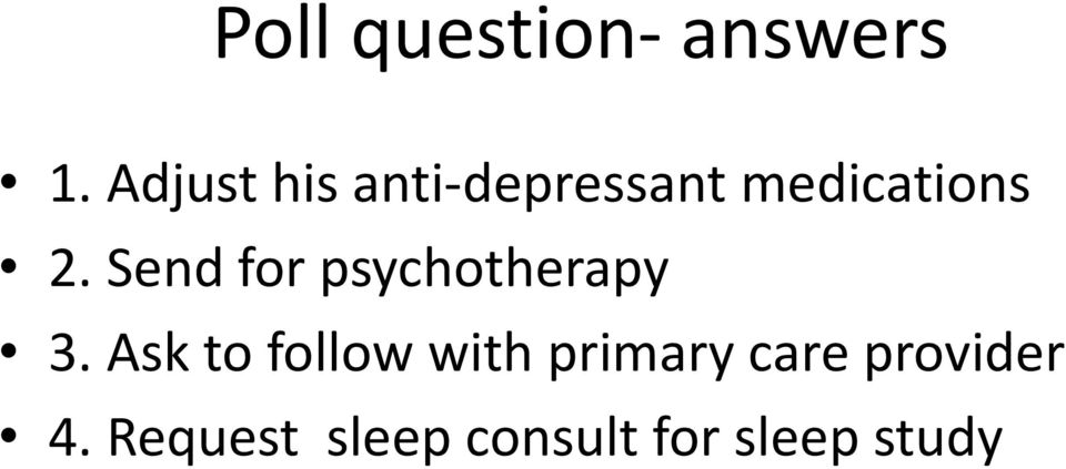 Send for psychotherapy 3.