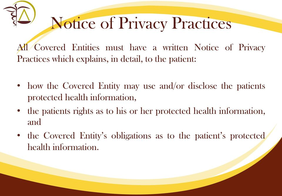 disclose the patients protected health information, the patients rights as to his or her