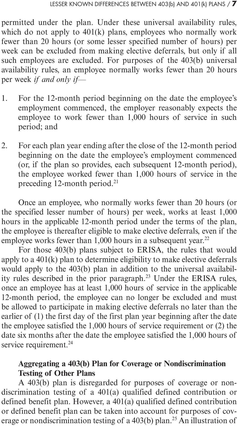 making elective deferrals, but only if all such employees are excluded.