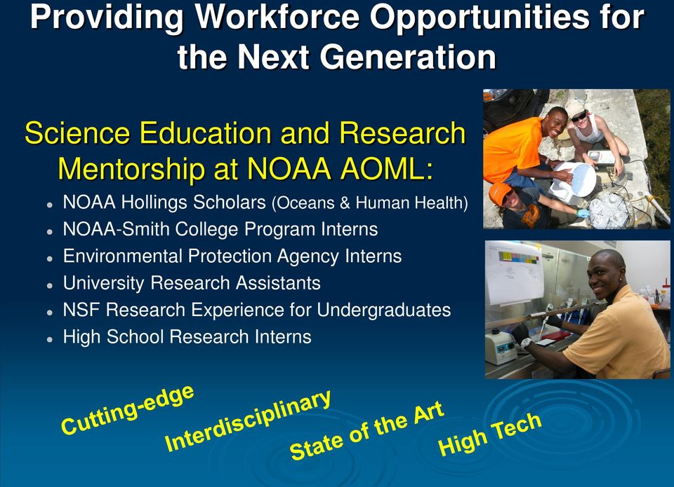 NOAA-Smith College Program Interns Environmental Protection Agency Interns