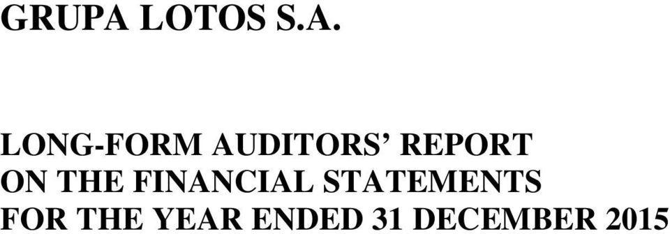 LONG-FORM AUDITORS REPORT
