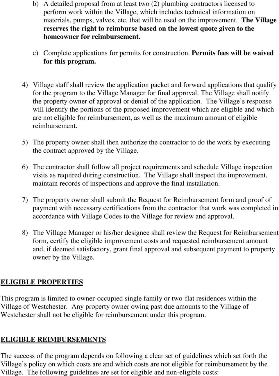 c) Complete applications for permits for construction. Permits fees will be waived for this program.