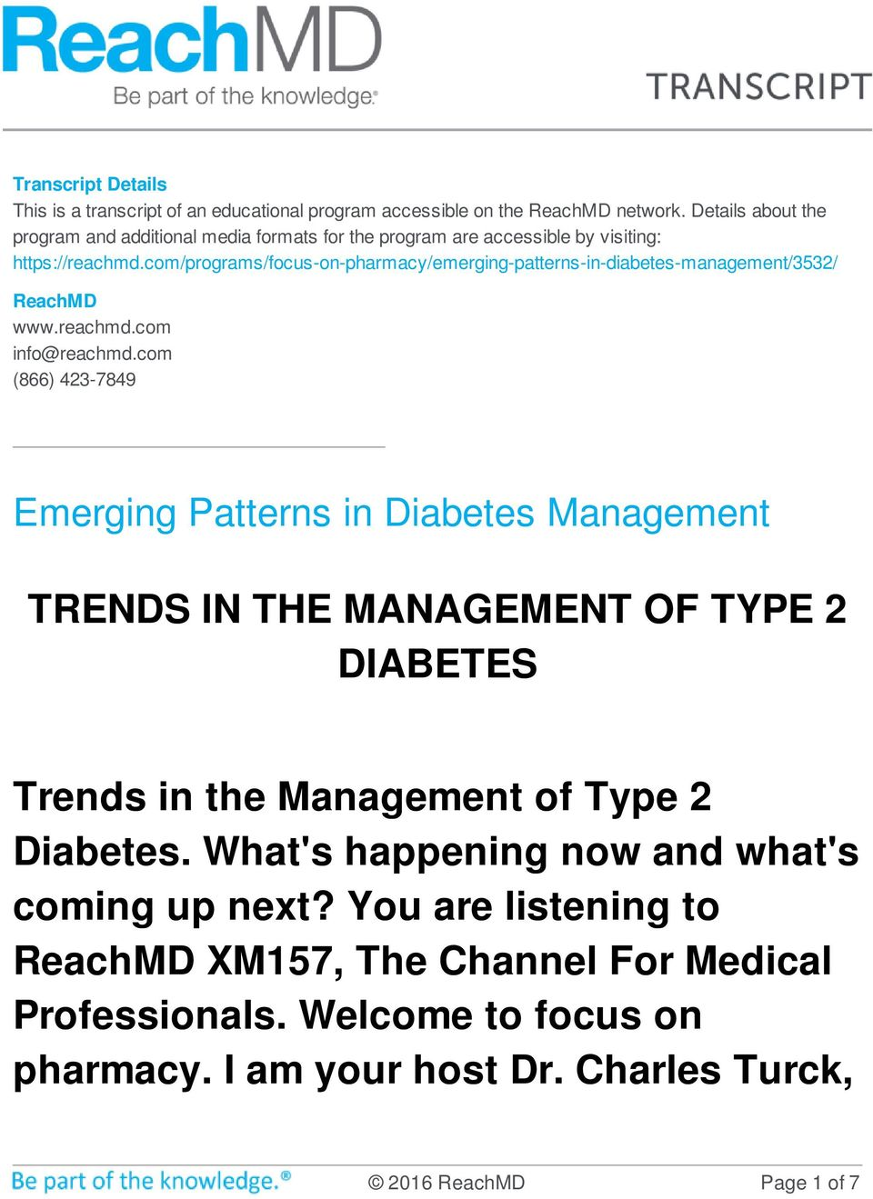 com/programs/focus-on-pharmacy/emerging-patterns-in-diabetes-management/3532/ ReachMD www.reachmd.com info@reachmd.