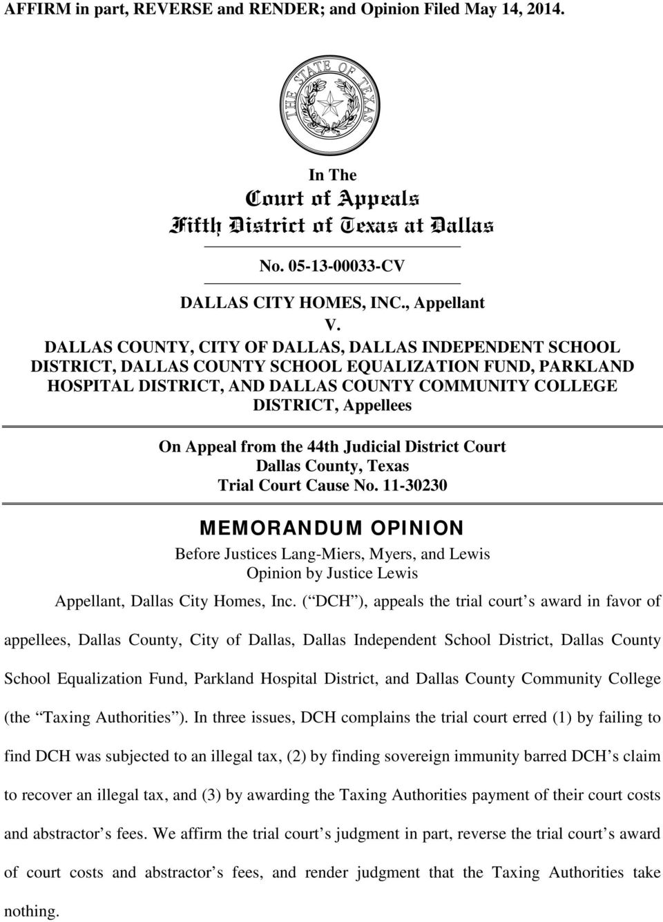 Appeal from the 44th Judicial District Court Dallas County, Texas Trial Court Cause No.