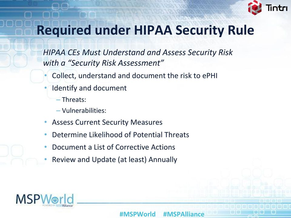 document Threats: Vulnerabilities: Assess Current Security Measures Determine Likelihood of
