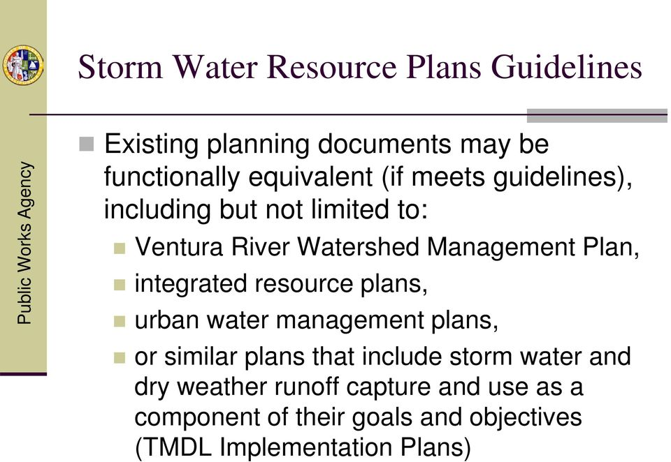 resource plans, urban water management plans, or similar plans that include storm water and dry