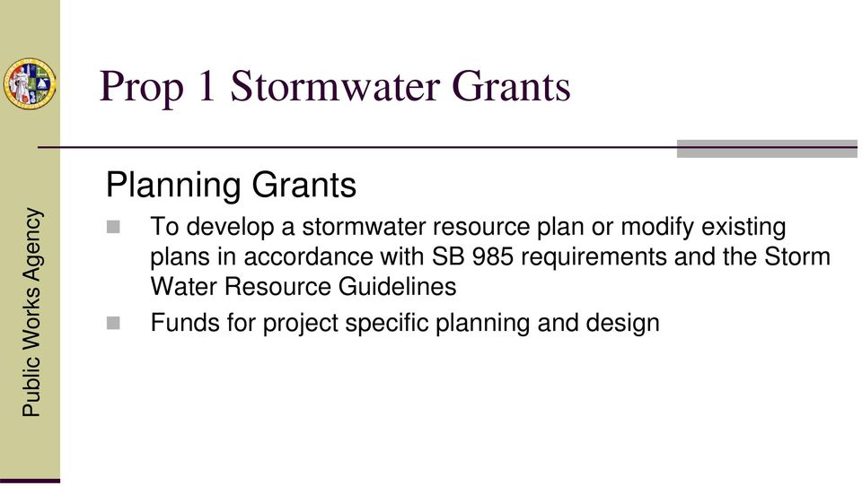accordance with SB 985 requirements and the Storm Water