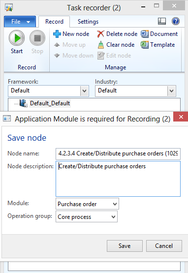 Create business process data manually 1. On the File menu, click Tools > Task recorder to open the Task recorder form. 2. Select a framework and industry, and then select a node. 3. Click New node.
