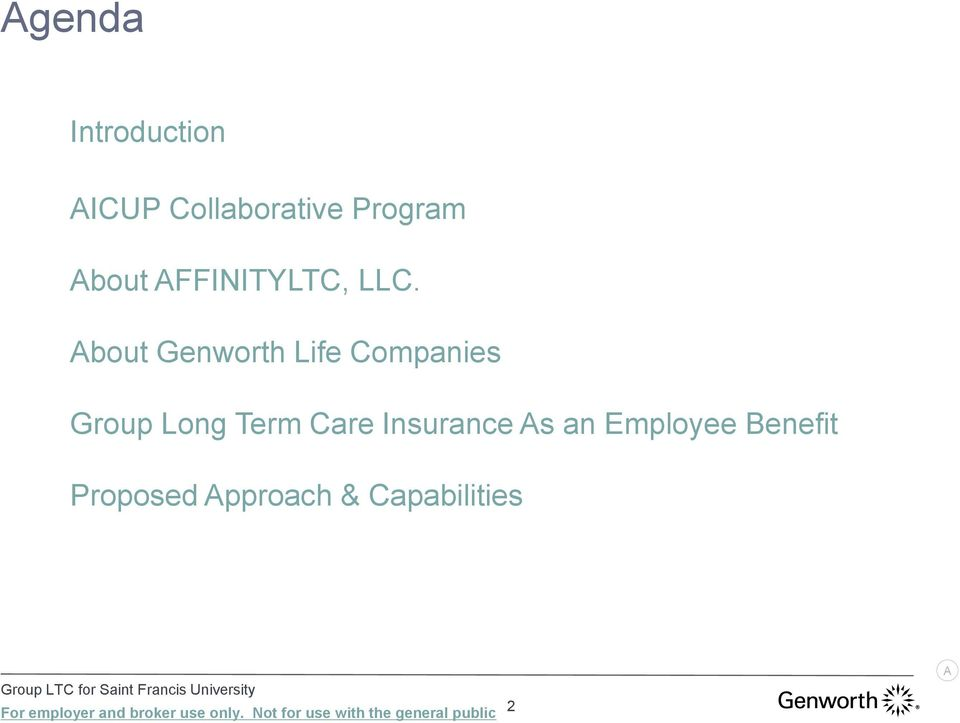 About Genworth Life Companies Group Long Term Care Insurance As