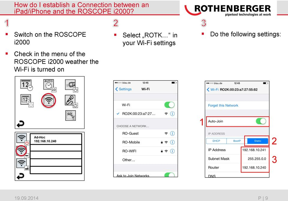ROSCOPE i2000 weather the Wi-Fi is turned on Select ROTK