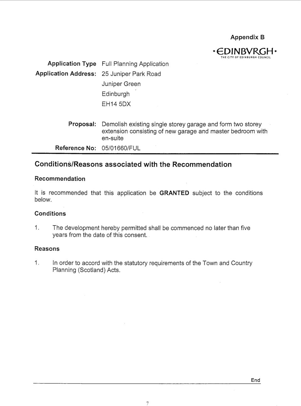 associated with the Recommendation Recommendation It is recommended that this application be GRANTED subject to the conditions below. Conditions I.