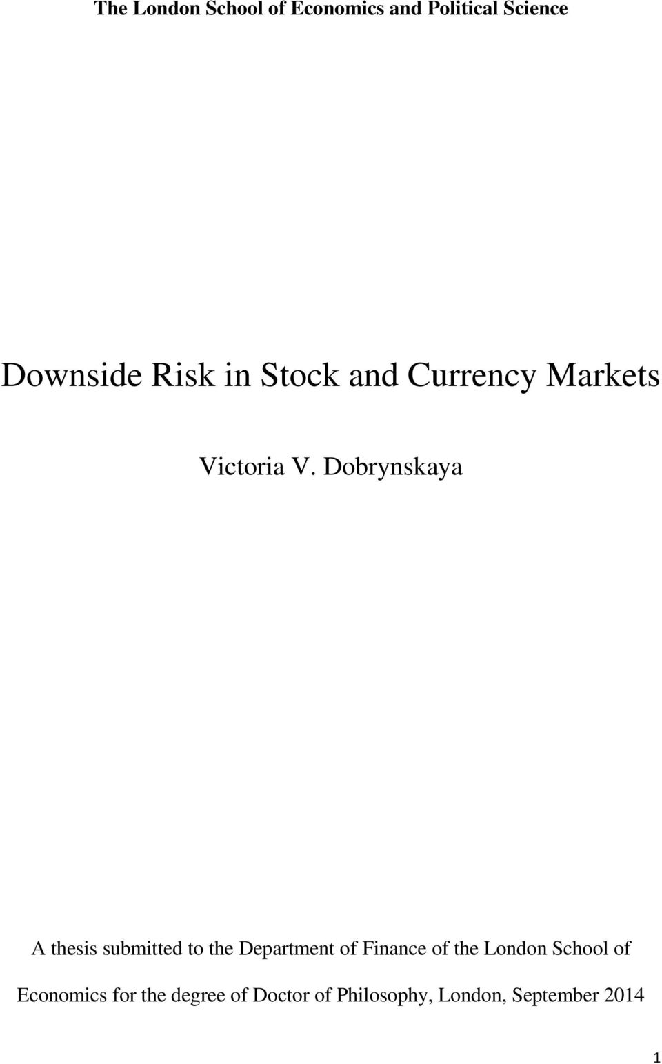 Dobrynskaya A thesis submitted to the Department of Finance of the