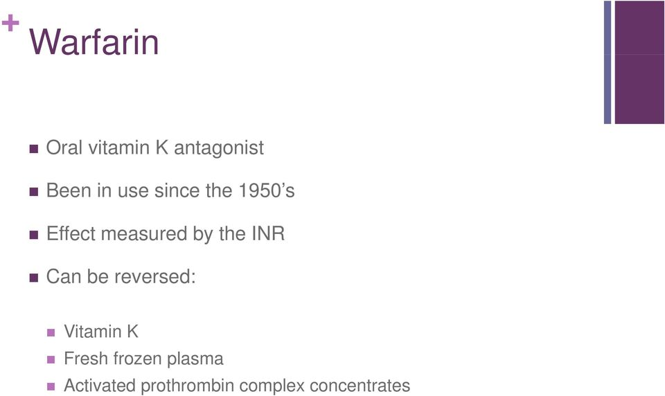 the INR Can be reversed: Vitamin K Fresh