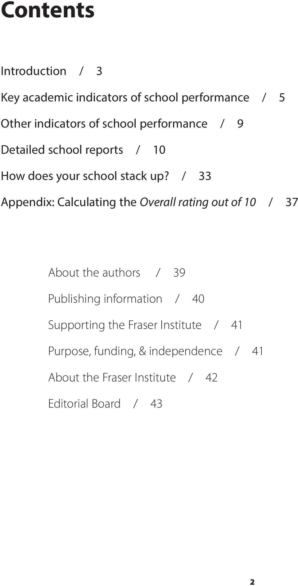 / 33 Appendix: Calculating the Overall rating out of 10 / 37 About the authors / 39 Publishing