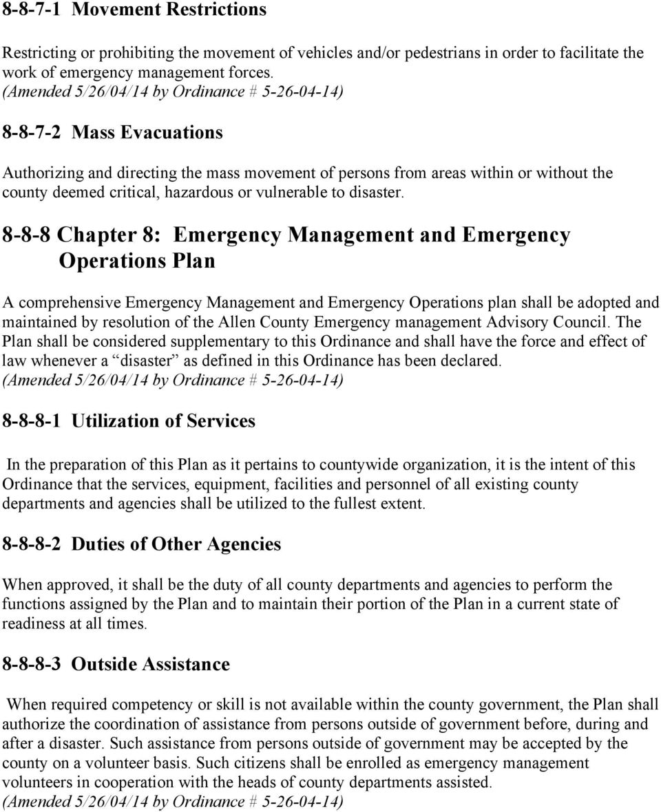 8-8-8 Chapter 8: Emergency Management and Emergency Operations Plan A comprehensive Emergency Management and Emergency Operations plan shall be adopted and maintained by resolution of the Allen