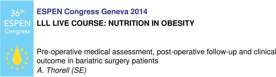 assessment, post-operative follow-up and