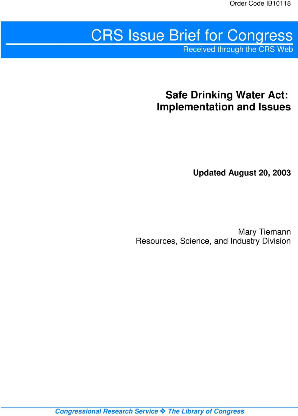 an analysis of the safe drinking water act sdwa The safe drinking water act (sdwa) was established by congress in 1974 to  protect human health from contaminants in drinking water, and to prevent.