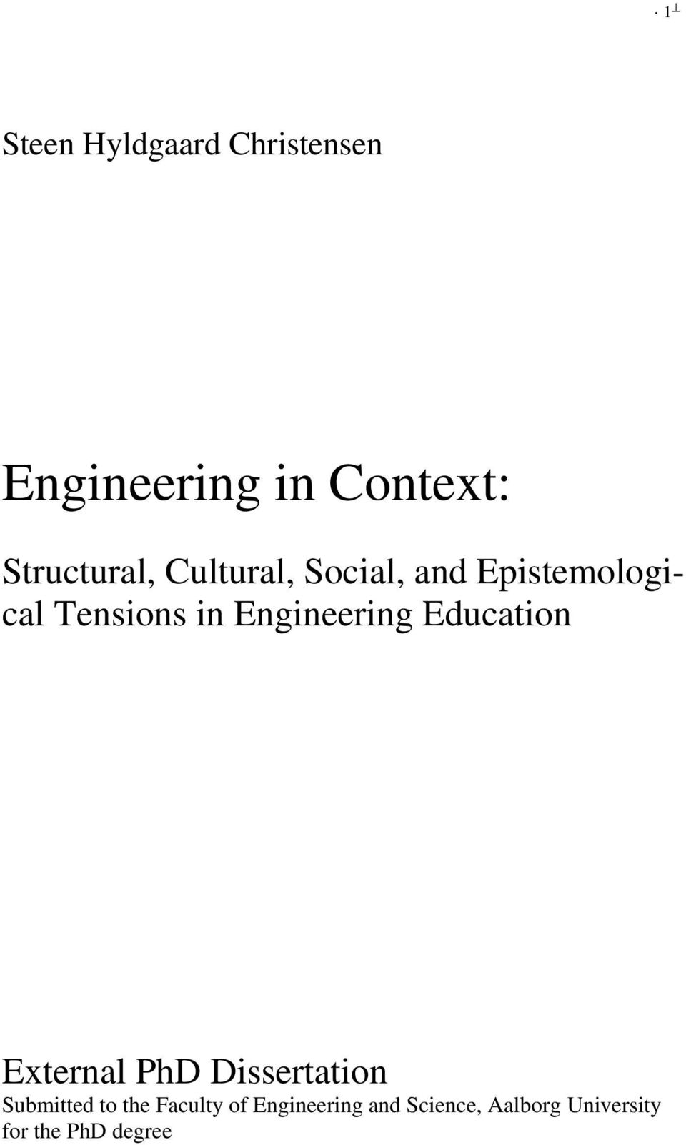 social engineering doctoral thesis Materials engineering and of the phd thesis are found in the minimum requirements for the phd degree section of the graduate studies academic calendar.