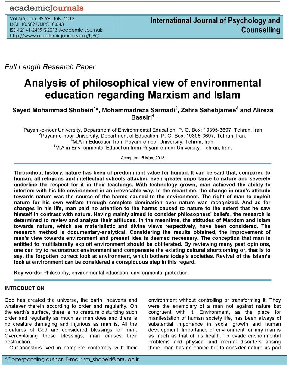 an analysis of the separated environment for the education The authors suggest that metacognitive knowledge between tasks separated by time may affect the use of strategies in addition, the authors point out that strategic-looking behavior is distinguishable from truly self-regulated strategy behavior.