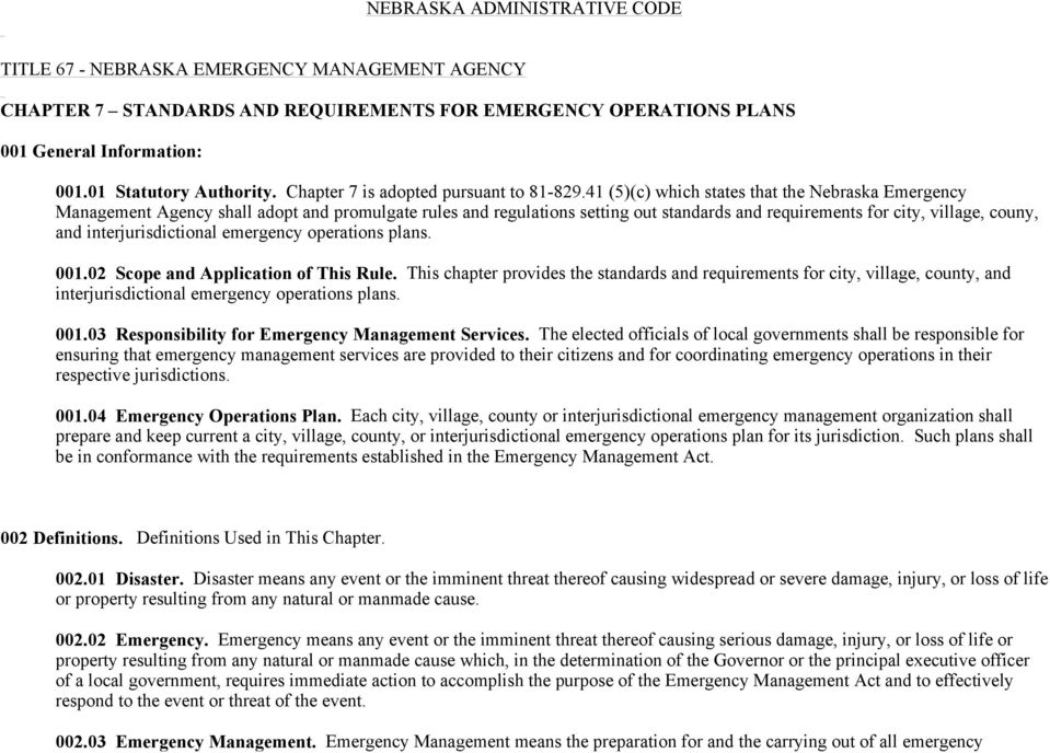 41 (5)(c) which states that the Nebraska Emergency Management Agency shall adopt and promulgate rules and regulations setting out standards and requirements for city, village, couny, and
