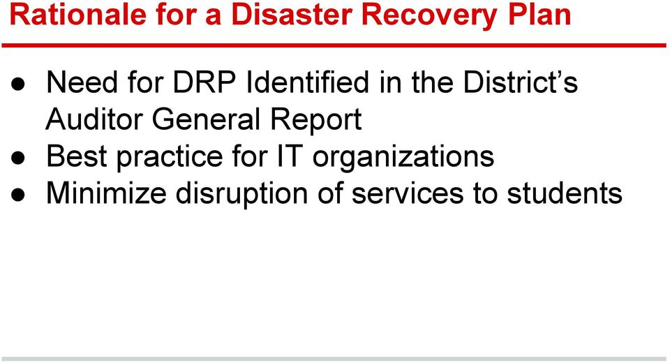 rationale of disaster recovery planning information technology essay Page | 8 information technology disaster recovery plan july 1, 2014cm introduction the city of portales requires the information technology department to maintain a written disaster recovery plan.