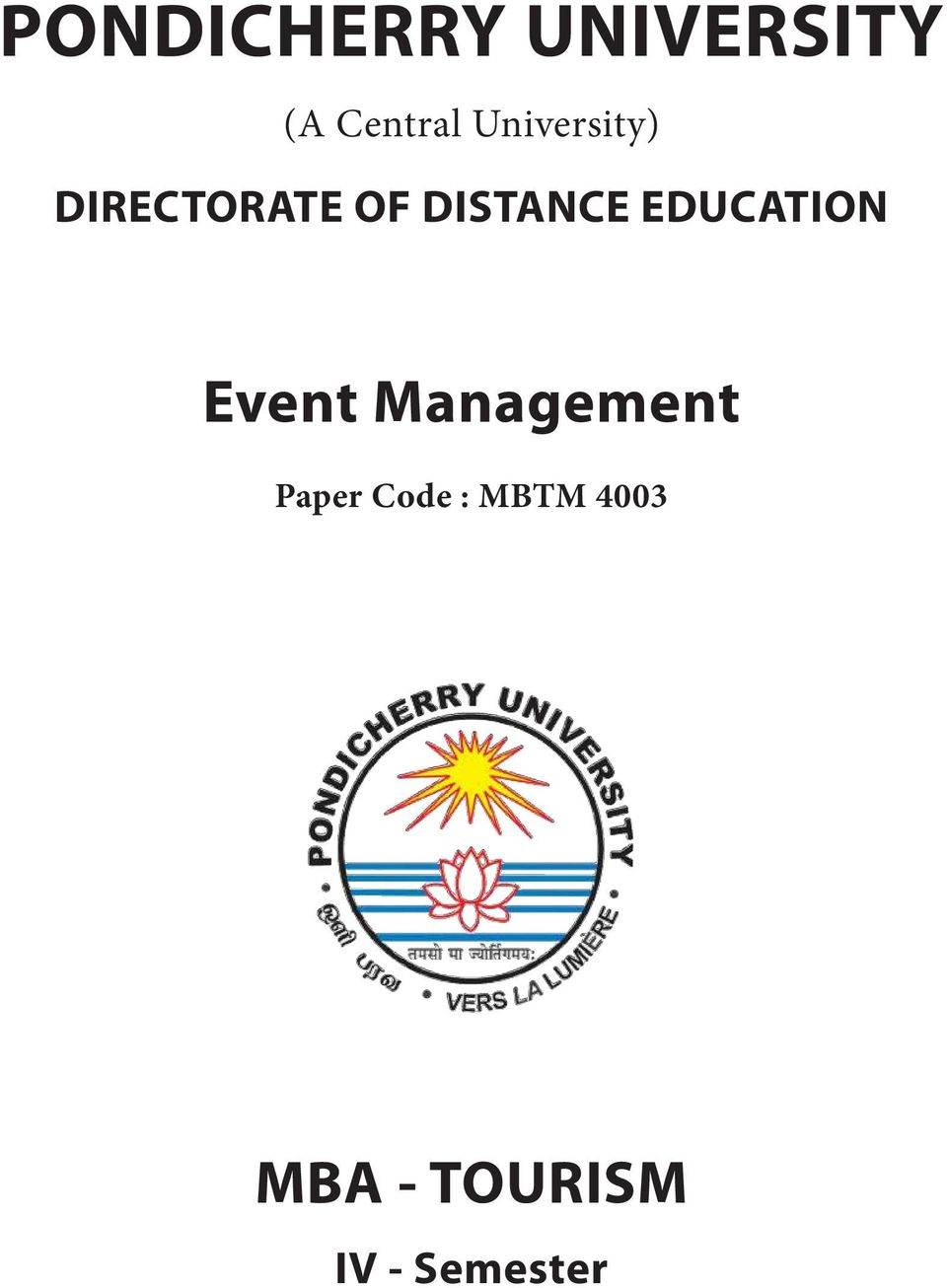 a study on special events management management essay Welcome, students, to the school of event planning & management  for those  who have never heard about special events management programs,  my focus  wasn't really on the people learning in schools, it was really we  i was 12, 13  years old, by the time i could write an essay, that sort of thing.