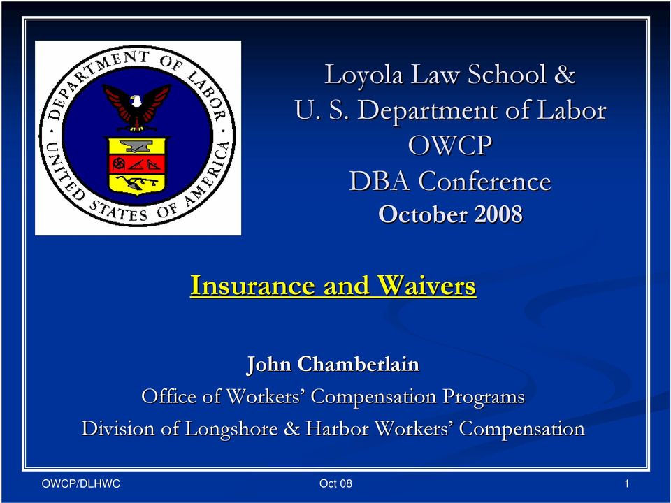 Department of Labor OWCP DBA Conference October 2008